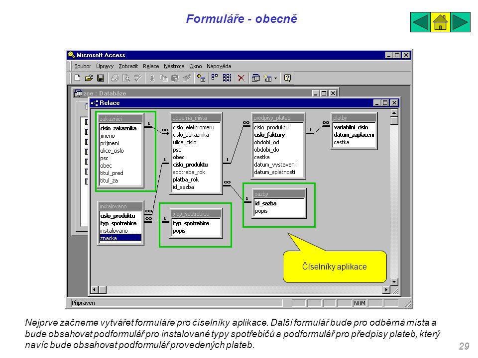 Formuláře - obecně Číselníky aplikace.