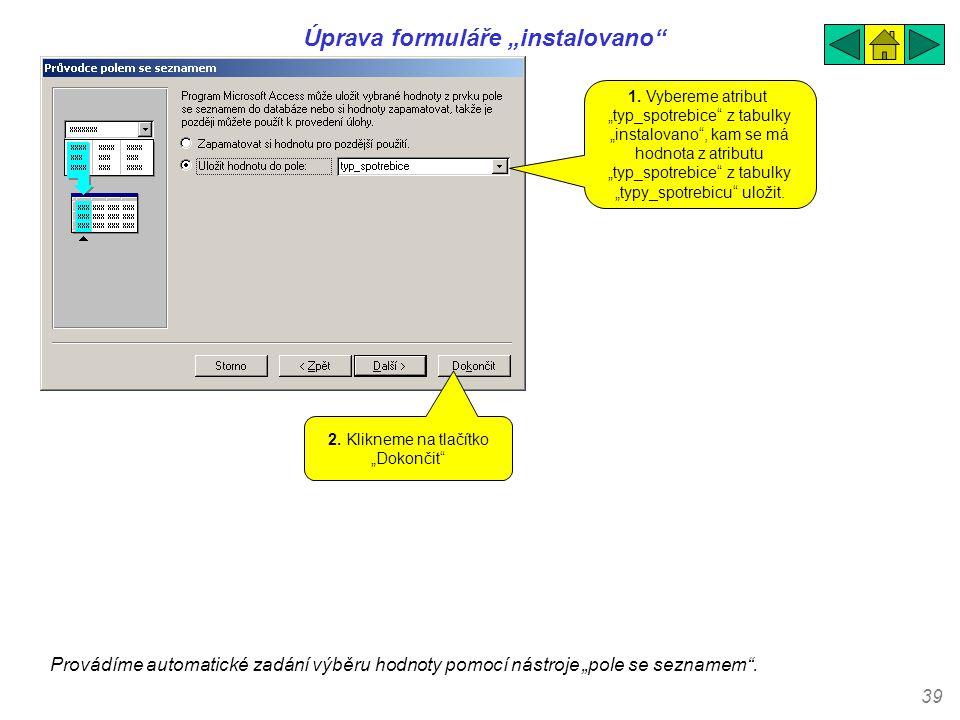 """Úprava formuláře """"instalovano"""