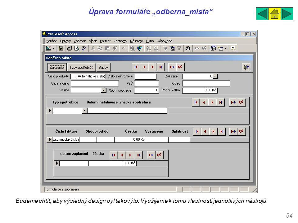 """Úprava formuláře """"odberna_mista"""
