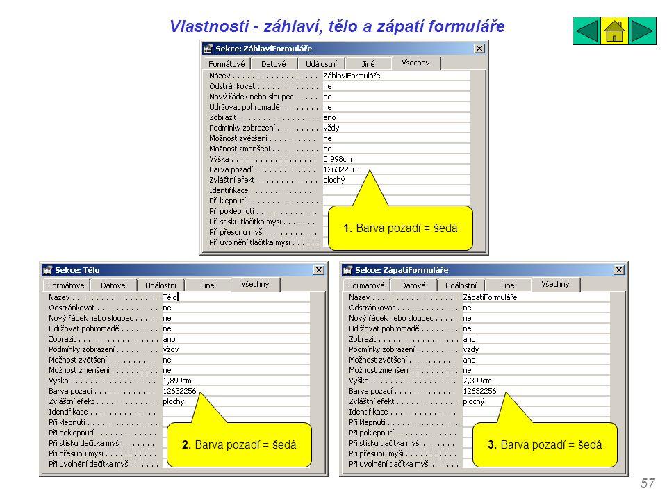 Vlastnosti - záhlaví, tělo a zápatí formuláře