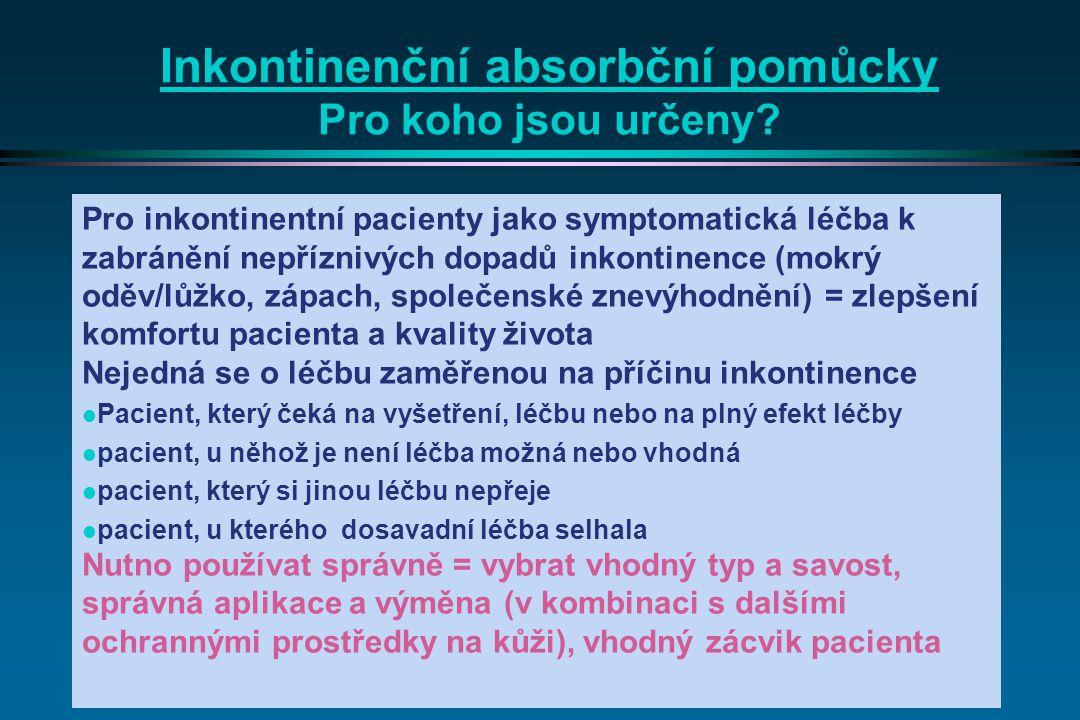 Inkontinenční absorbční pomůcky Pro koho jsou určeny