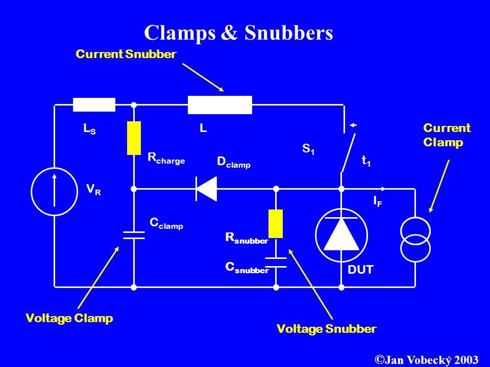 Clamps & Snubbers ©Jan Vobecký 2003 Current Snubber LS L Current Clamp