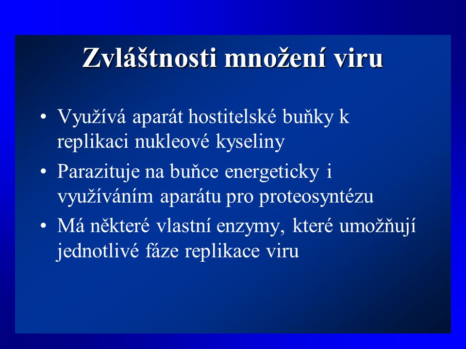 Zvláštnosti množení viru