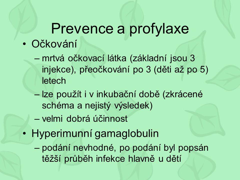 Prevence a profylaxe Očkování Hyperimunní gamaglobulin