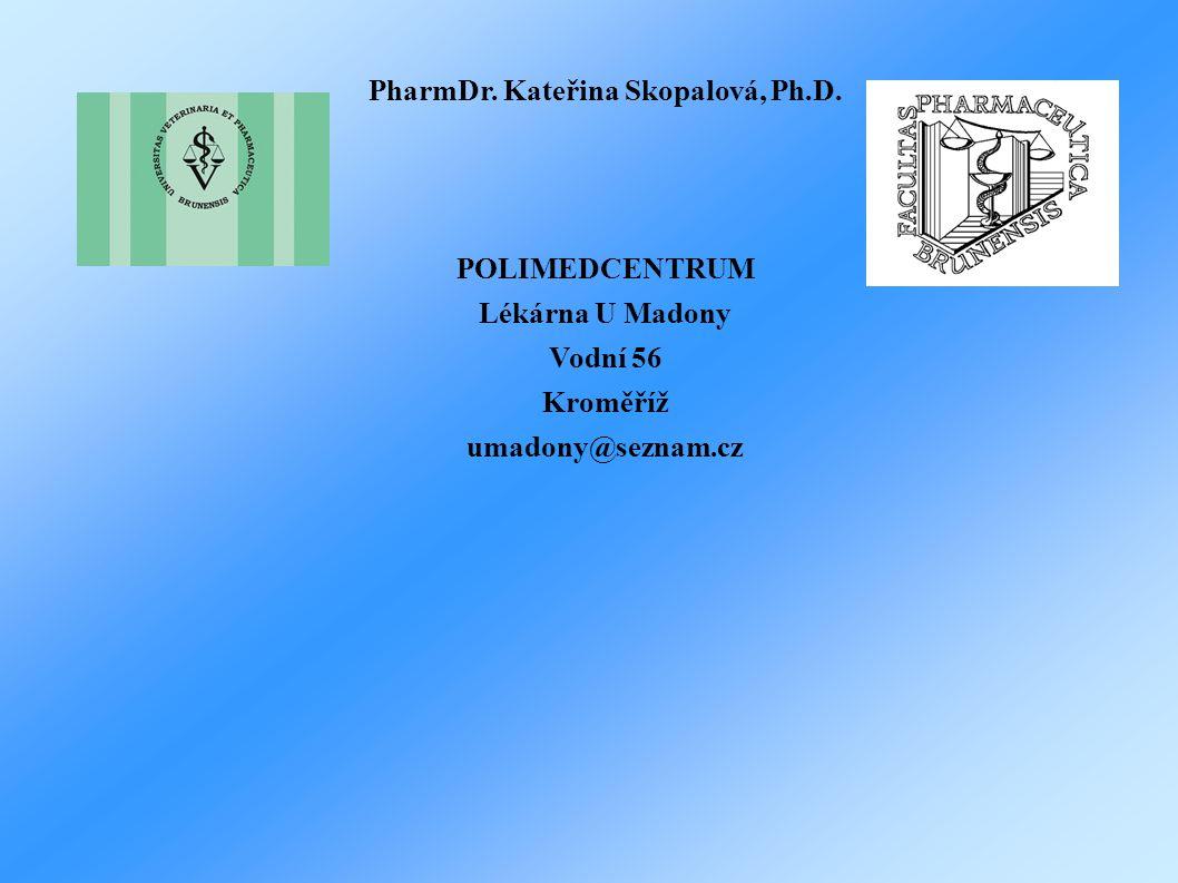 PharmDr. Kateřina Skopalová, Ph.D.