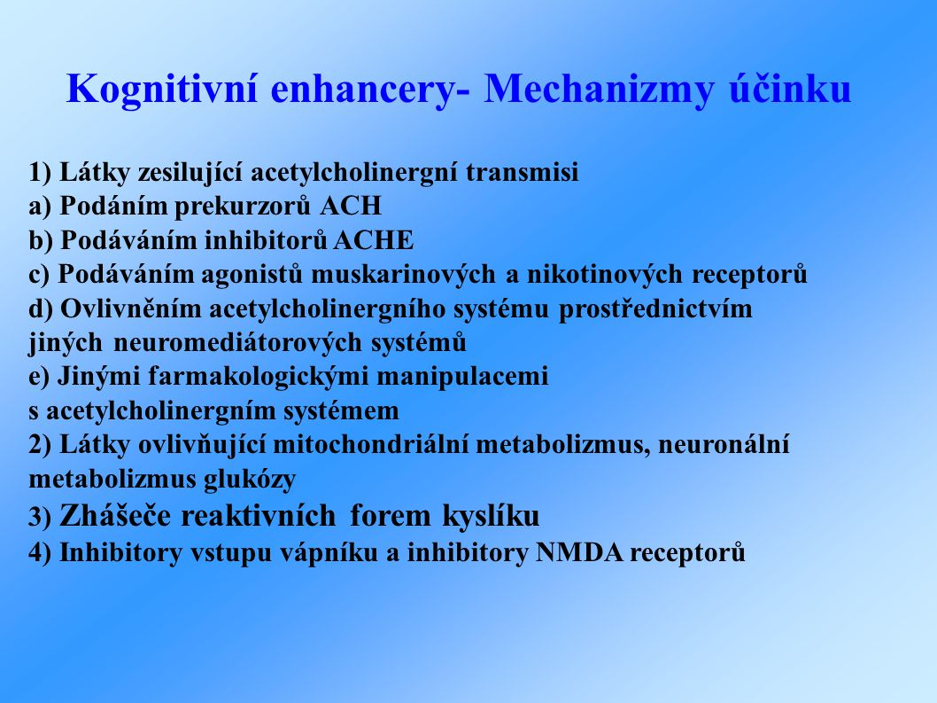 Kognitivní enhancery- Mechanizmy účinku