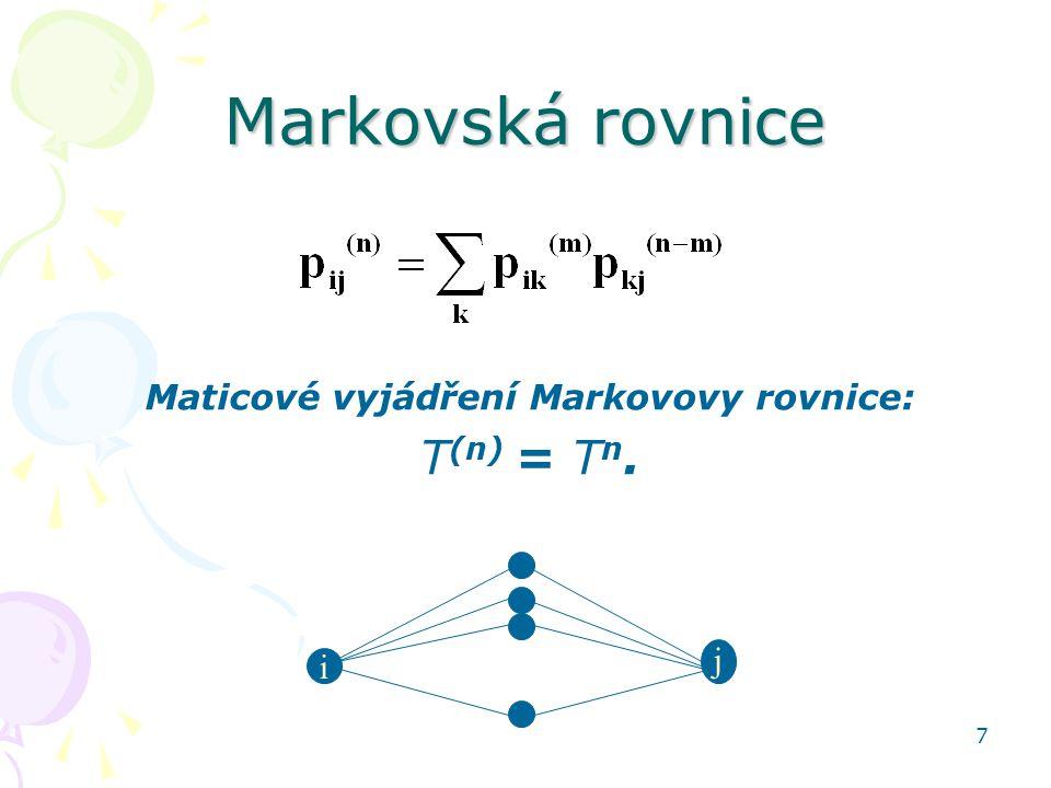 Maticové vyjádření Markovovy rovnice: