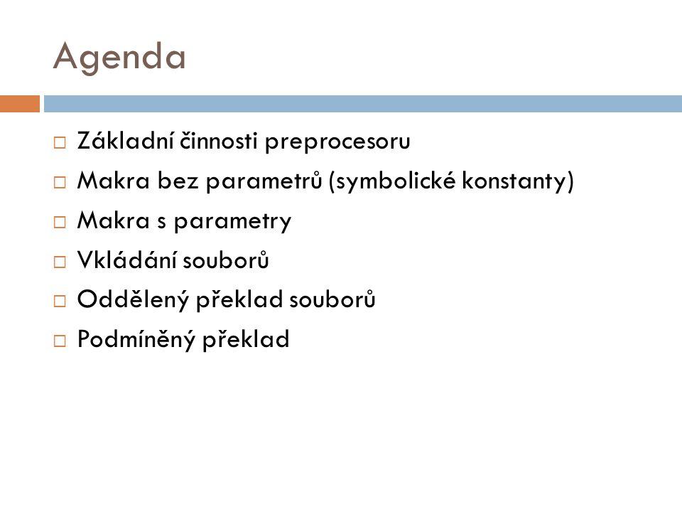 Agenda Základní činnosti preprocesoru