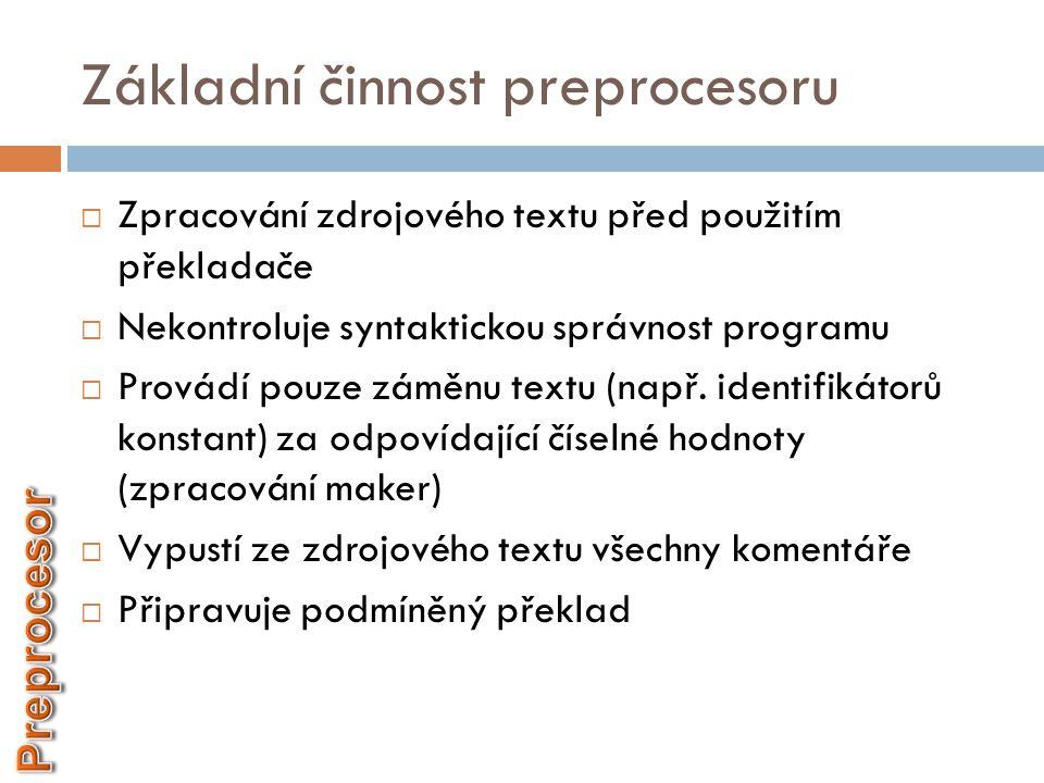 Základní činnost preprocesoru