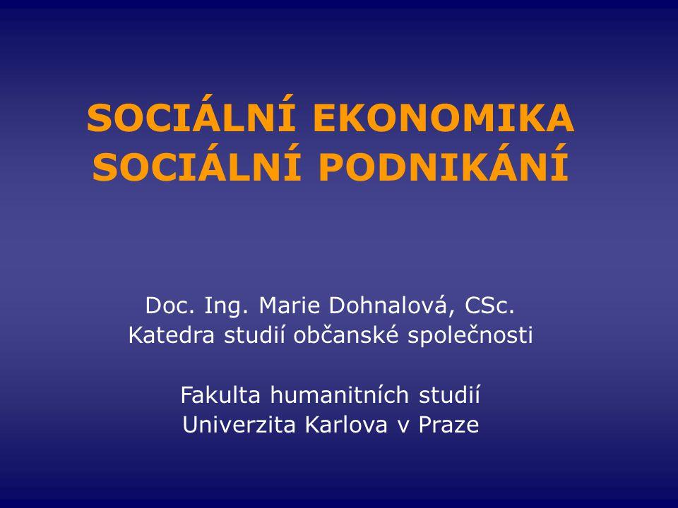 SOCIÁLNÍ EKONOMIKA SOCIÁLNÍ PODNIKÁNÍ