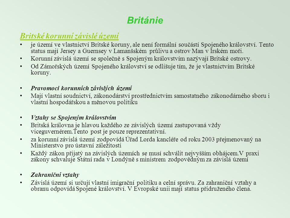 Británie Britské korunní závislé území