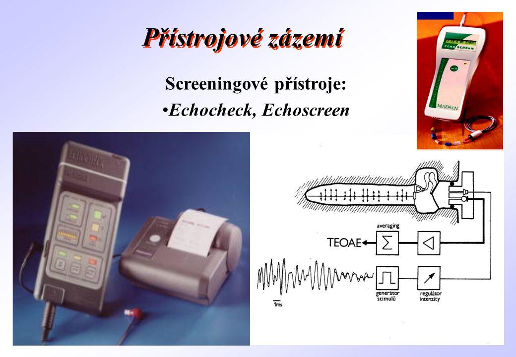 Screeningové přístroje: