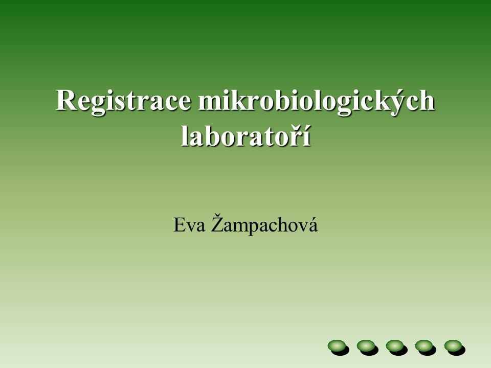 Registrace mikrobiologických laboratoří