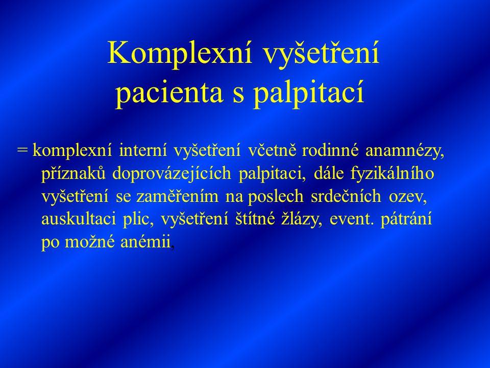 Komplexní vyšetření pacienta s palpitací