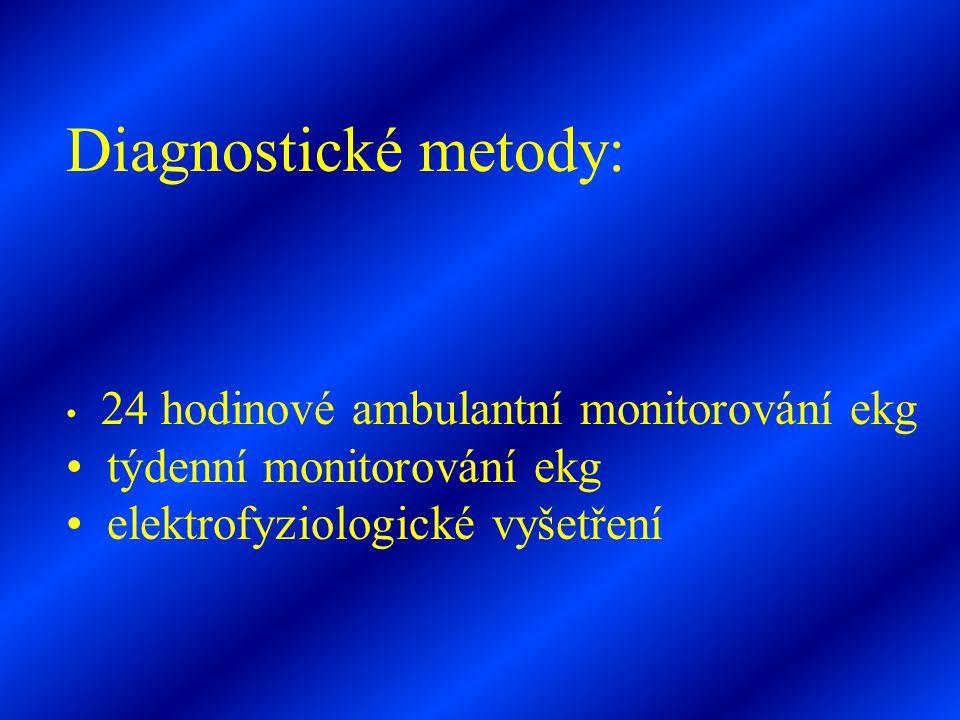 Diagnostické metody: týdenní monitorování ekg