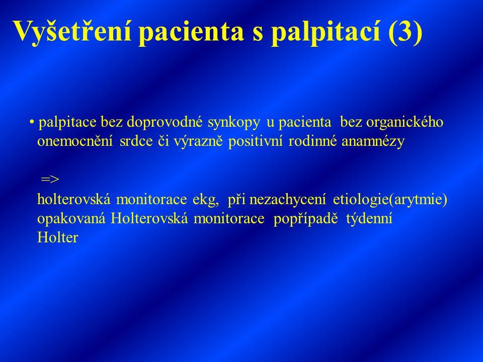Vyšetření pacienta s palpitací (3)