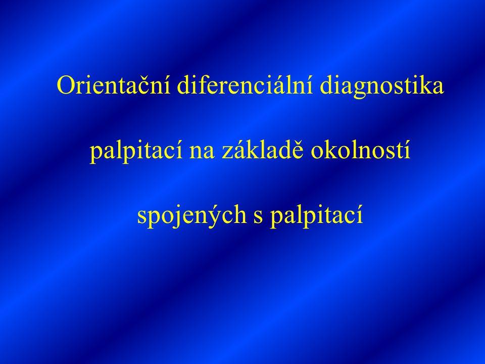Orientační diferenciální diagnostika palpitací na základě okolností