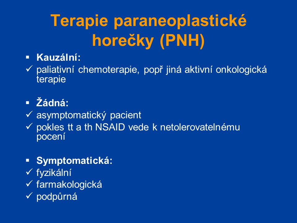 Terapie paraneoplastické horečky (PNH)