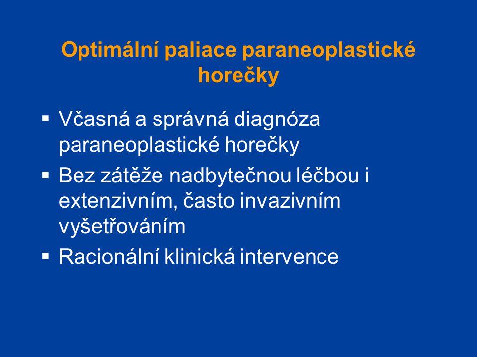 Optimální paliace paraneoplastické horečky