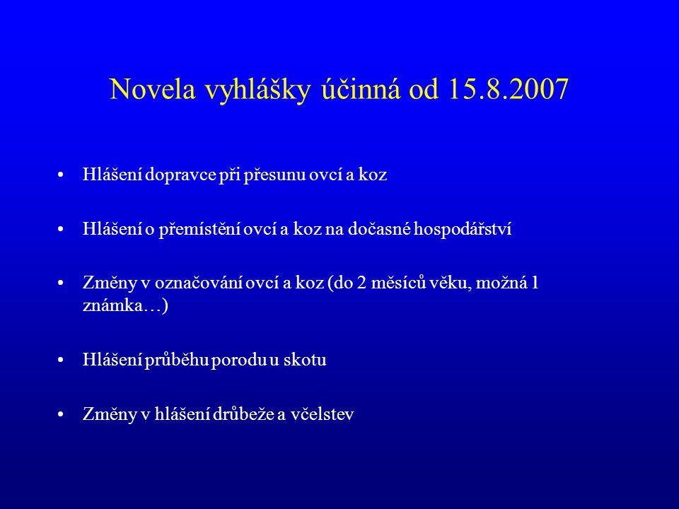 Novela vyhlášky účinná od 15.8.2007