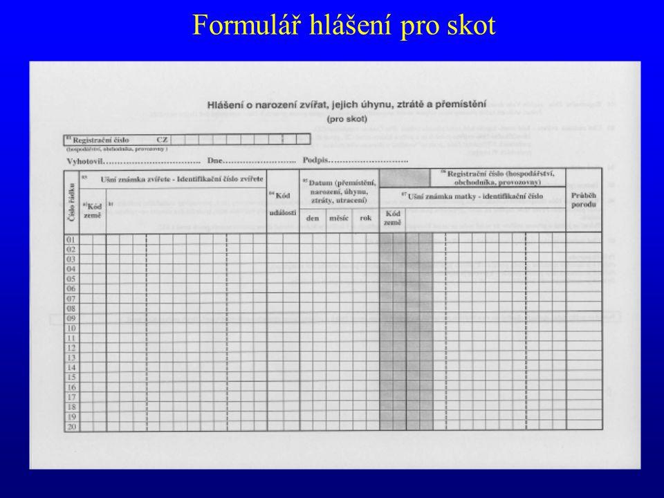 Formulář hlášení pro skot