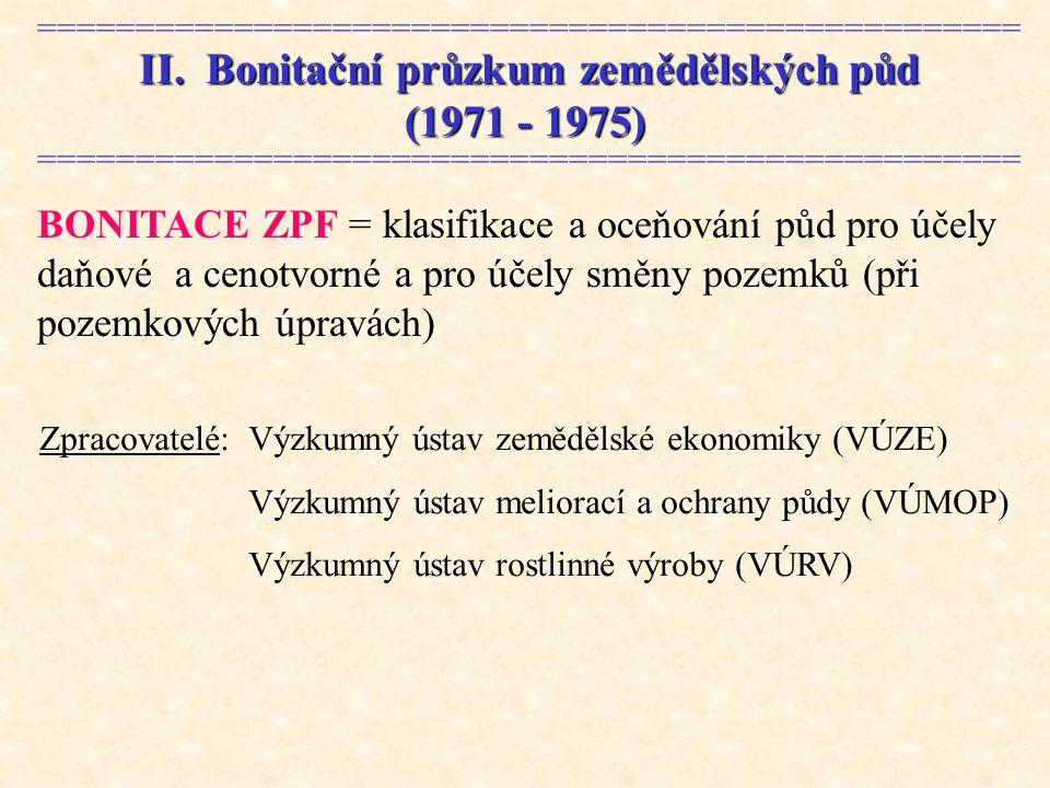 II. Bonitační průzkum zemědělských půd