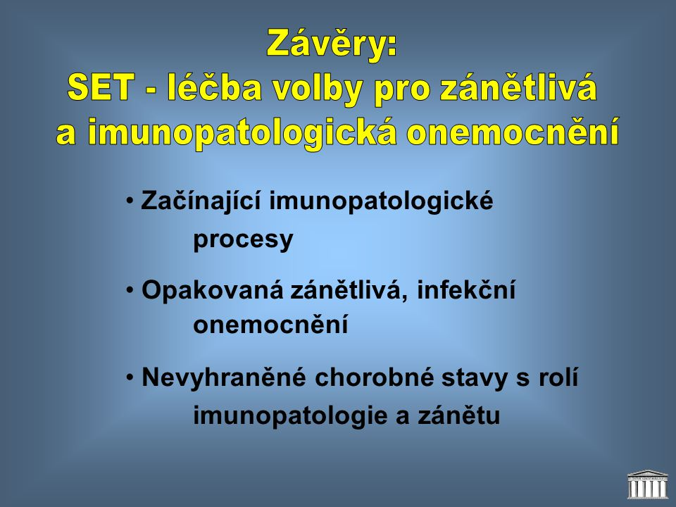 SET - léčba volby pro zánětlivá a imunopatologická onemocnění