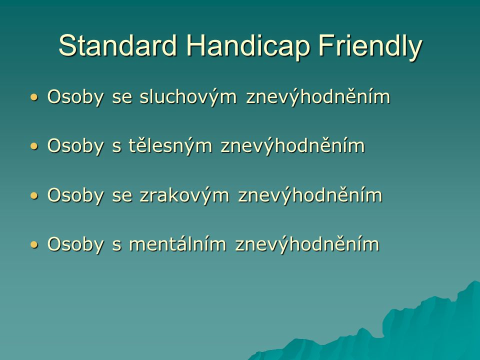 Standard Handicap Friendly