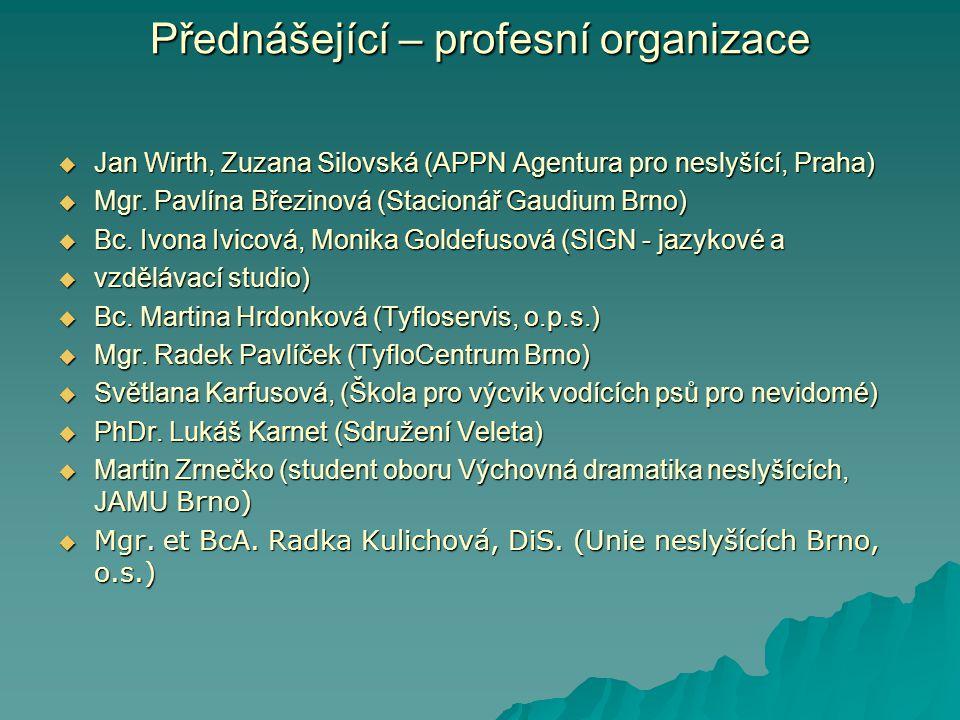 Přednášející – profesní organizace