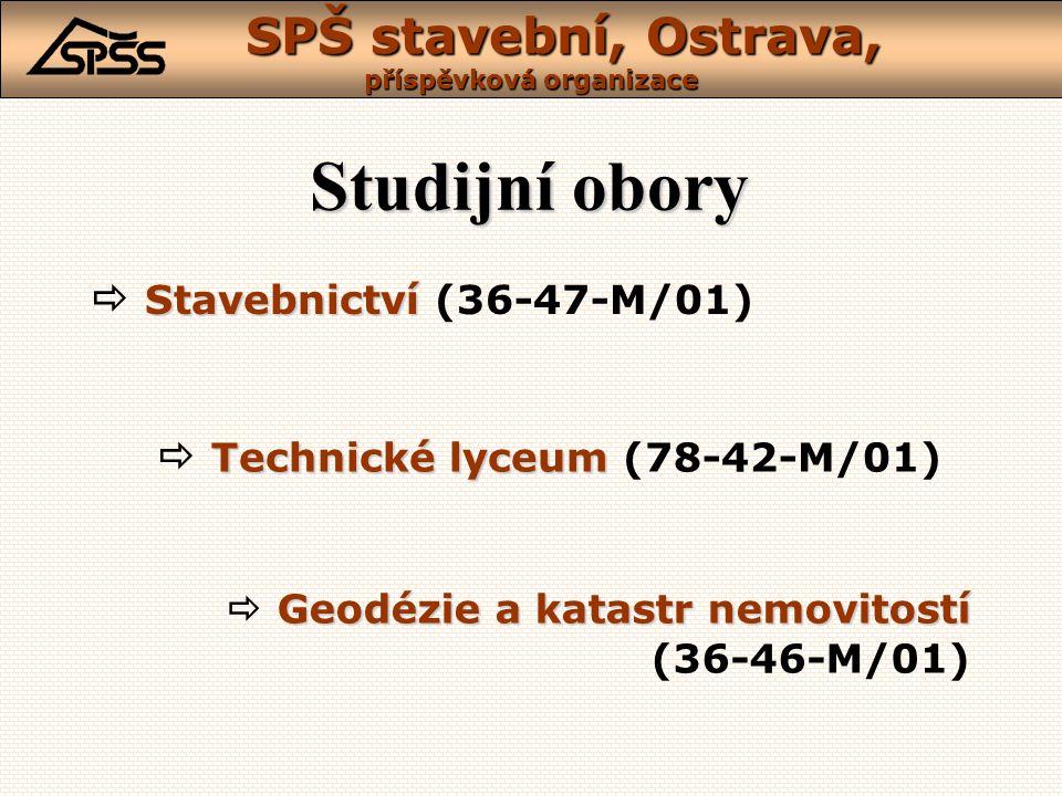 Studijní obory  Stavebnictví (36-47-M/01)