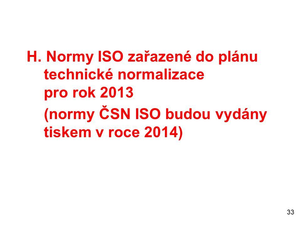 (normy ČSN ISO budou vydány tiskem v roce 2014)