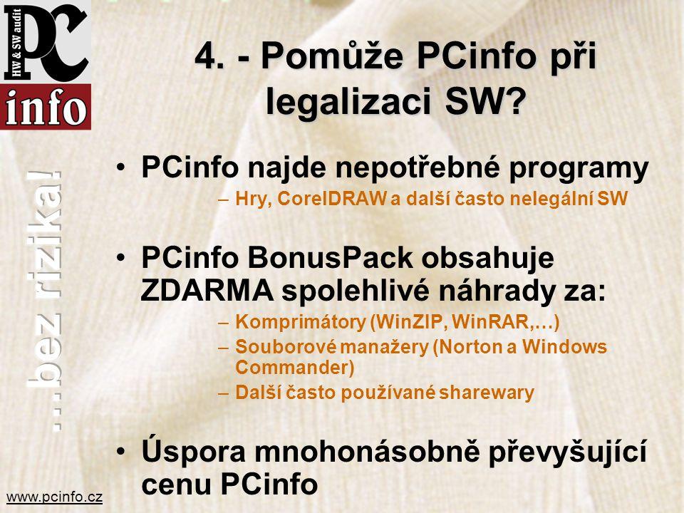 4. - Pomůže PCinfo při legalizaci SW