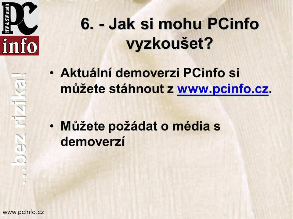 6. - Jak si mohu PCinfo vyzkoušet