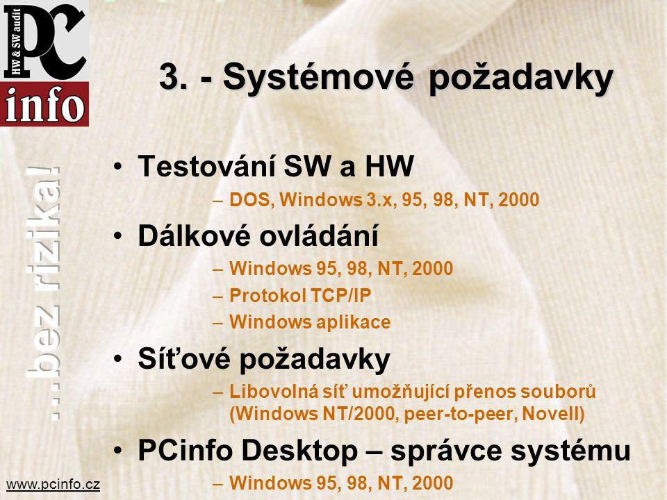 3. - Systémové požadavky Testování SW a HW Dálkové ovládání