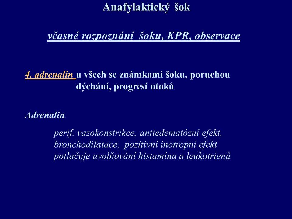 včasné rozpoznání šoku, KPR, observace