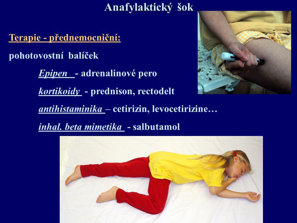 Anafylaktický šok Terapie - přednemocniční: pohotovostní balíček
