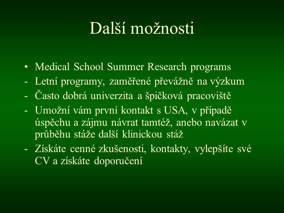 Další možnosti Medical School Summer Research programs