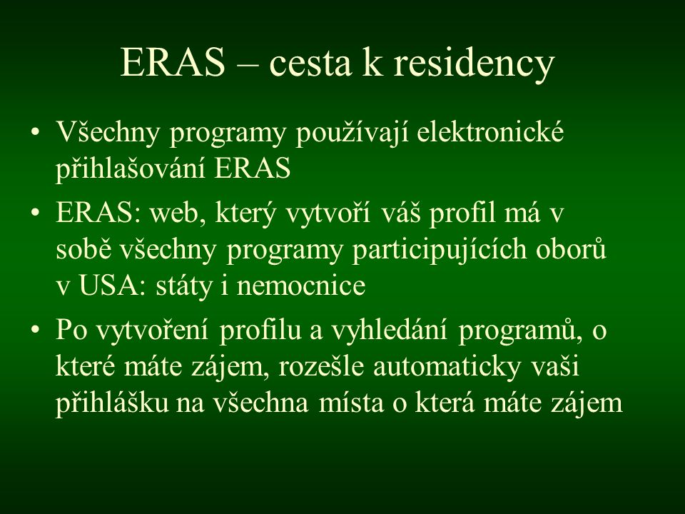 ERAS – cesta k residency