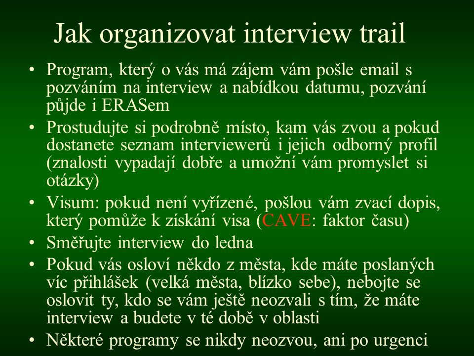Jak organizovat interview trail