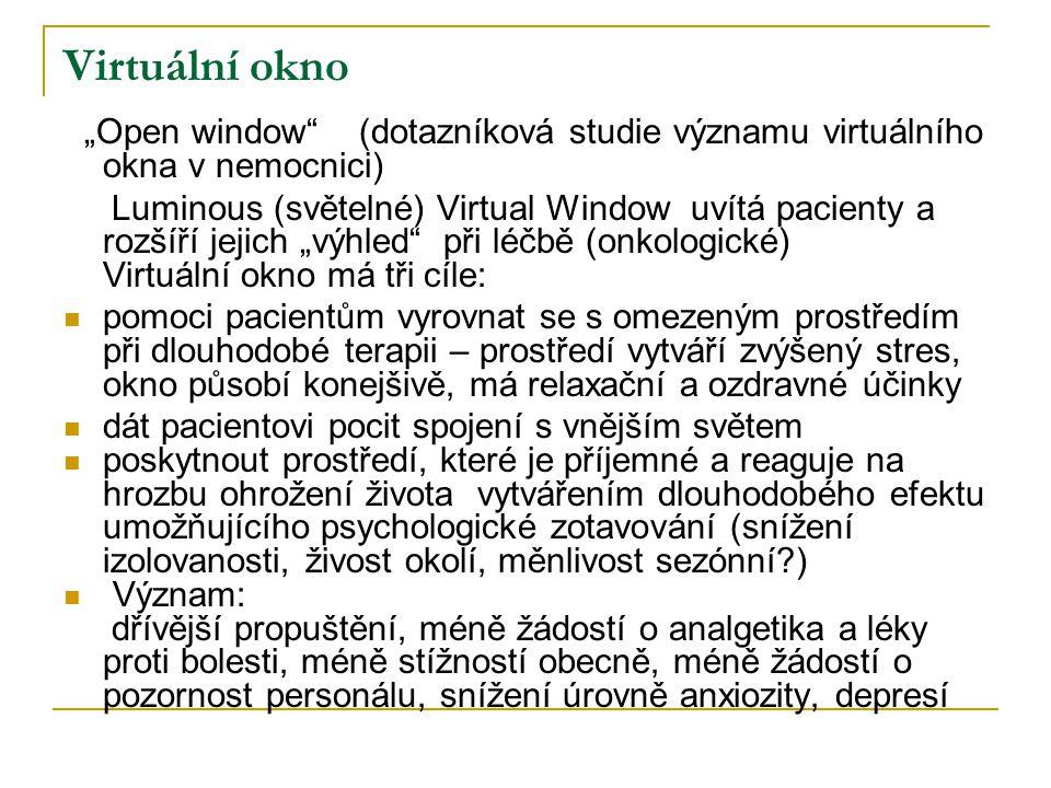 """Virtuální okno """"Open window (dotazníková studie významu virtuálního okna v nemocnici)"""