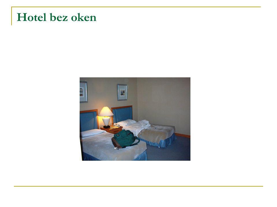 Hotel bez oken