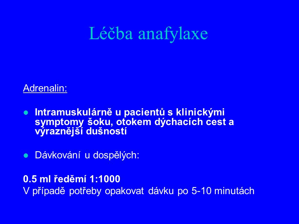 Léčba anafylaxe Adrenalin: