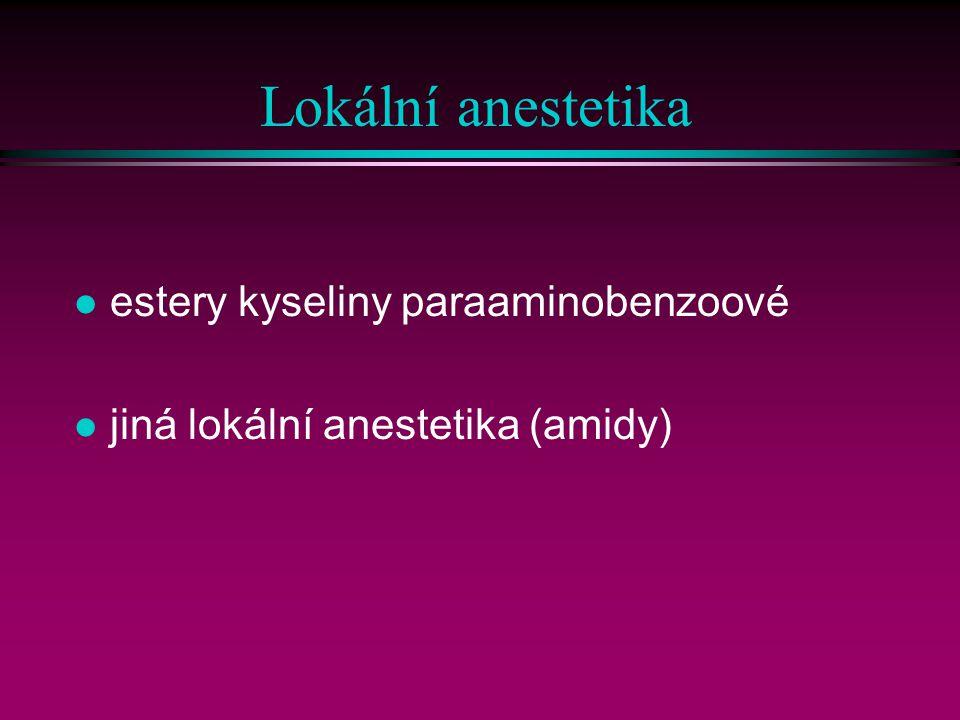 Lokální anestetika estery kyseliny paraaminobenzoové