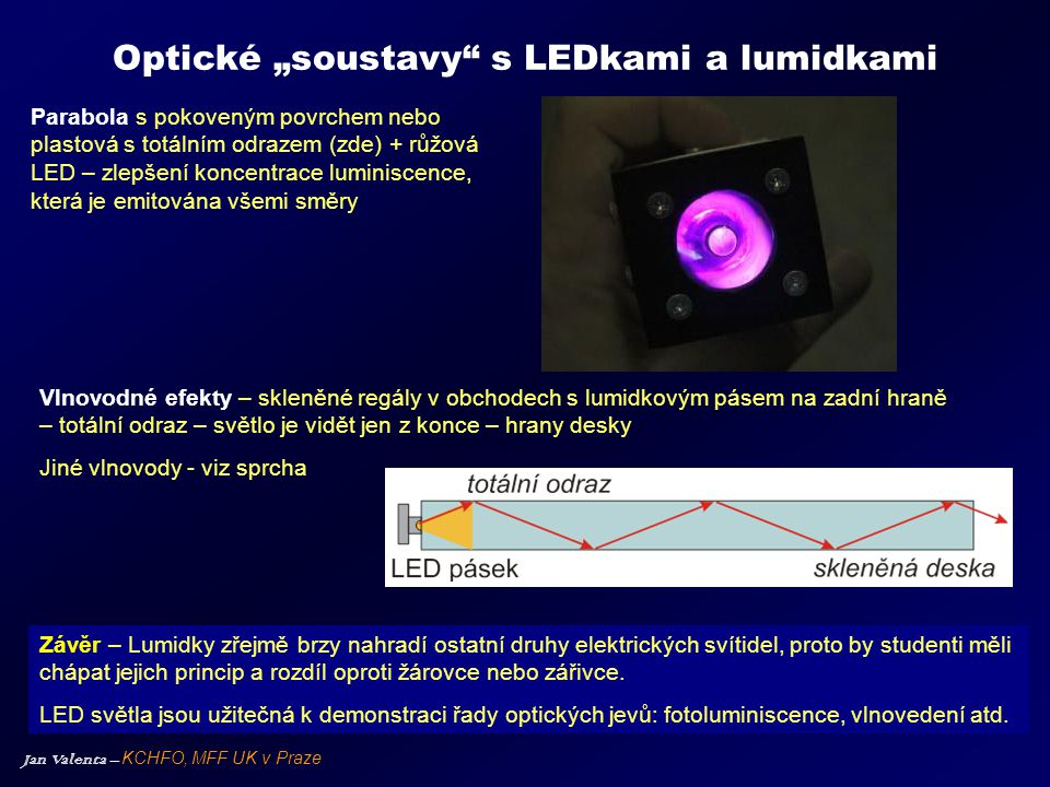 """Optické """"soustavy s LEDkami a lumidkami"""