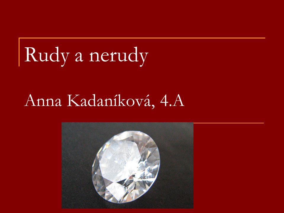 Rudy a nerudy Anna Kadaníková, 4.A