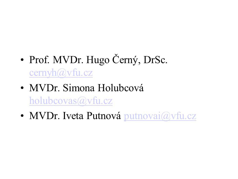 Prof. MVDr. Hugo Černý, DrSc. cernyh@vfu.cz