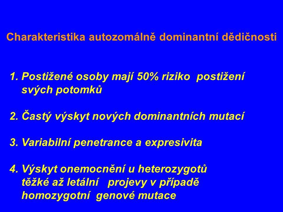 Charakteristika autozomálně dominantní dědičnosti