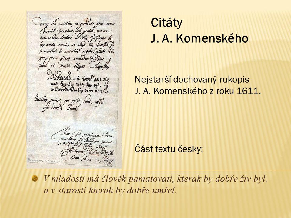 Citáty J. A. Komenského Nejstarší dochovaný rukopis
