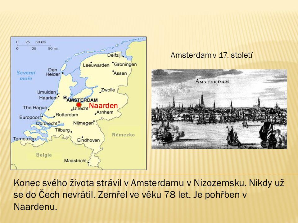 Amsterdam v 17. století Naarden.