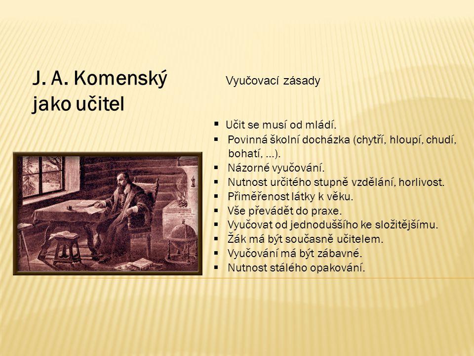 J. A. Komenský jako učitel